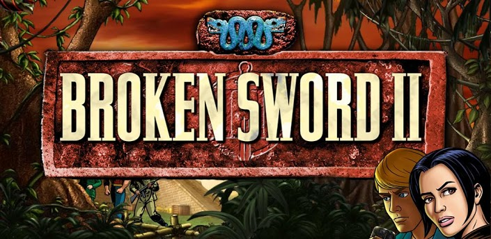 Broken Sword II Smoking Mirror android apk