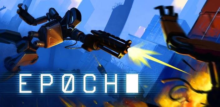 Epoch: новый постапокалиптичный шутер для Android смартфонов