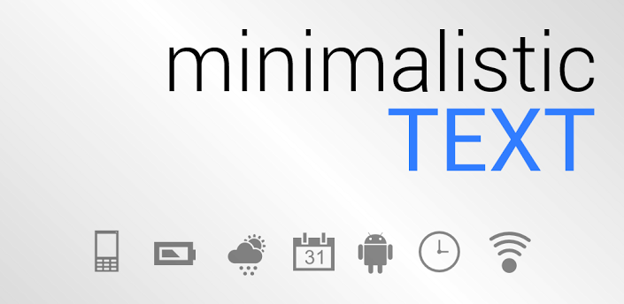 Minimalistic Text - очень удобный виджет для вашего Android девайса