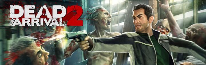Dead on Arrival 2 – продолжение культового зомби шутера уже в сети