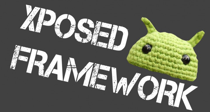 Xposed Framework – 5 лучших кастомных модулей для платформы Android