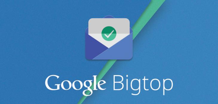 Bigtop – новая почтовая система от Google